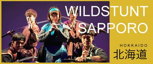 WILDSTUNT SAPPORO